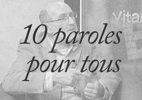 10 paroles pour tous
