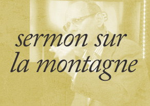 Le Sermon sur la montagne: un projet de vie