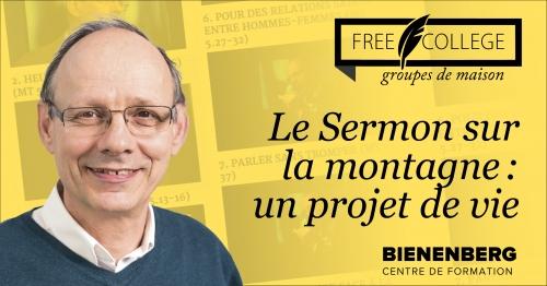 Bienenberg et FREE COLLEGE: chaque mercredi du 6 janvier au 26 mai une animation biblique ZOOM sur «Le Sermon sur la montagne: un projet de vie»