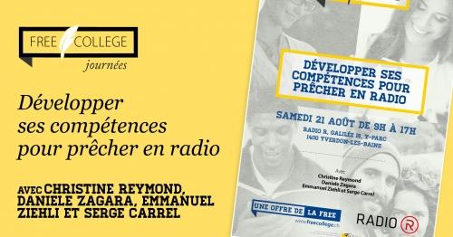 FREE COLLEGE et Radio R le 21 août: «Développer ses compétences pour prêcher en radio»