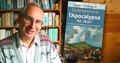 « L'Apocalypse, un livre biblique facile à lire », selon Sylvain Romerowski