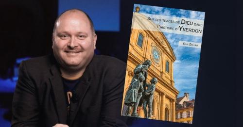 Yverdon-les-Bains : Guy Zeller mène une enquête historique sur sa région pour stimuler chrétiens et Eglises