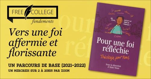 2021-2022: une nouvelle formule du FREE COLLEGE pour parcourir les convictions chrétiennes de base en une année