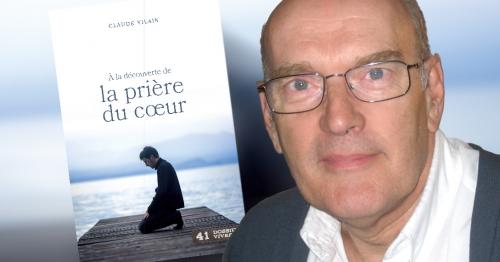 Une retraite « A la découverte de la prière du cœur » avec Claude Vilain du 26 avril au 3 mai